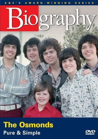 A&E Biography: The Osmonds: Pure & Simple