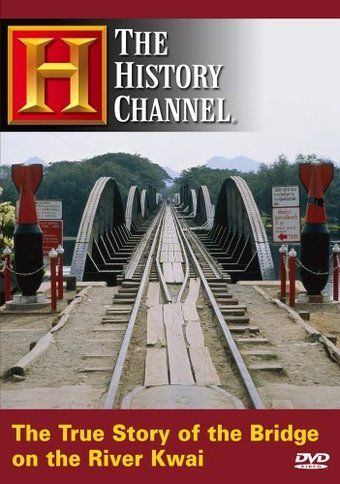History Channel: True Story of the Bridge on the