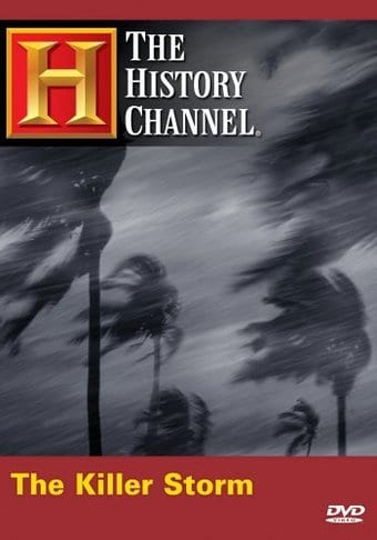History Channel: The Killer Storm