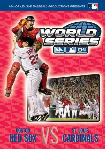 2004 World Series: Boston Red Sox vs. St. Louis