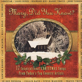 Mary, Did You Know?: 17 Inspirational Christmas