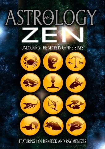 Astrology and Zen: Unlocking the Secrets of the