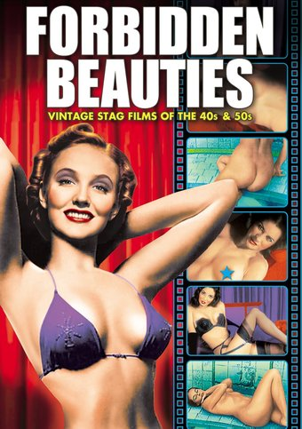 Forbidden Beauties: Vintage Stag Films of the 40s