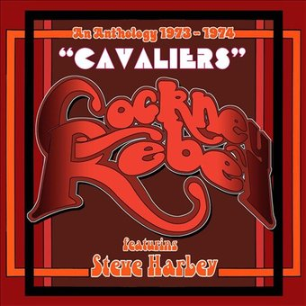 Cavaliers: An Anthology 1973-1974 (4-CD)