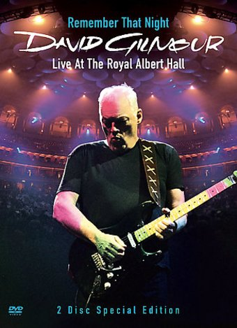 David Gilmour - Remember That Night: Live at the
