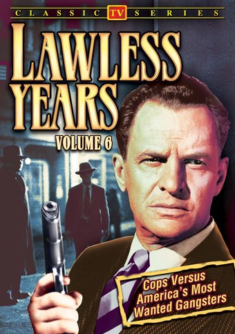 Lawless Years - Volume 6: 4-Episode Collection