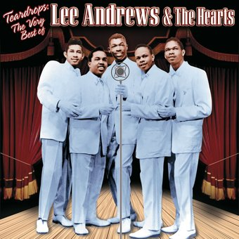 Very Best of Lee Andrews & The Hearts - Teardrops