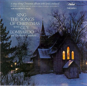 Sing the Songs of Christmas with Guy Lombardo and