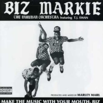 Make The Music With Your Mouth Biz