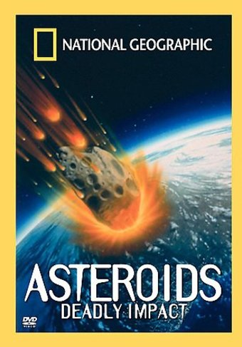 National Geographic - Asteroids: Deadly Impact