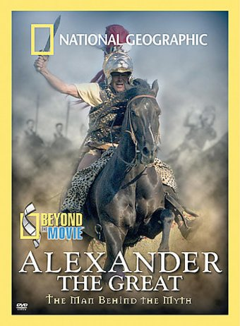 National Geographic - Beyond the Movie: Alexander