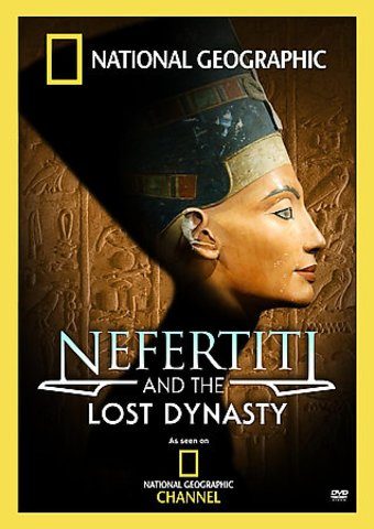 National Geographic - Nefertiti and the Lost