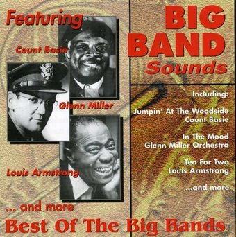 Big Band Sounds: Best Of The Big Bands