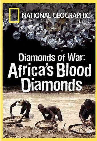 National Geographic - Diamonds of War: Africa's
