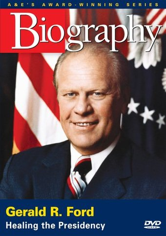 Gerald R. Ford: Healing the Presidency