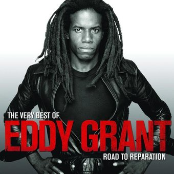 The Very Best of Eddy Grant: The Road to