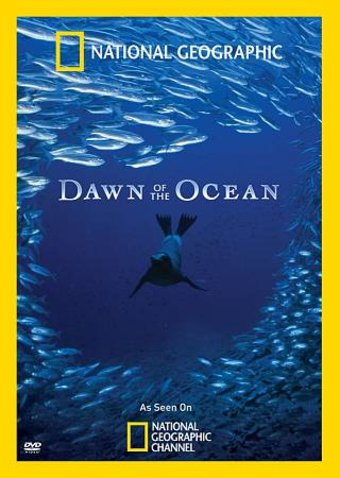 National Geographic - Dawn of the Oceans