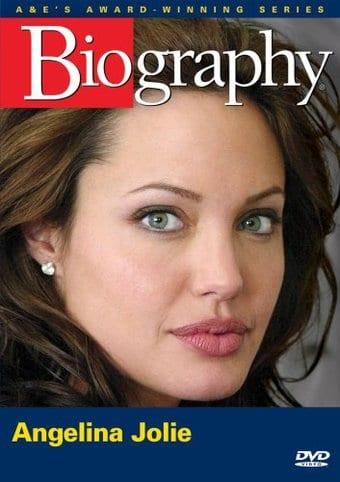 A&E Biography: Angelina Jolie