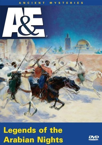 A&E: Ancient Mysteries: Legends of the Arabian
