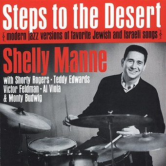 Steps to the Desert: Modern Jazz Versions of
