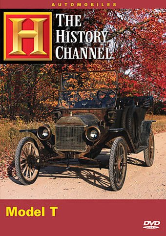 History Channel: Automobiles: The Model T