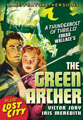 The Green Archer (1940 Feature Version) / The