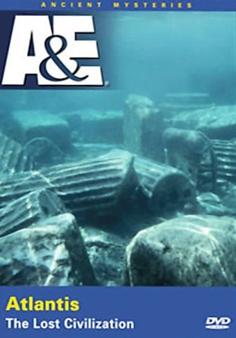 A&E: Ancient Mysteries - Atlantis: The Lost