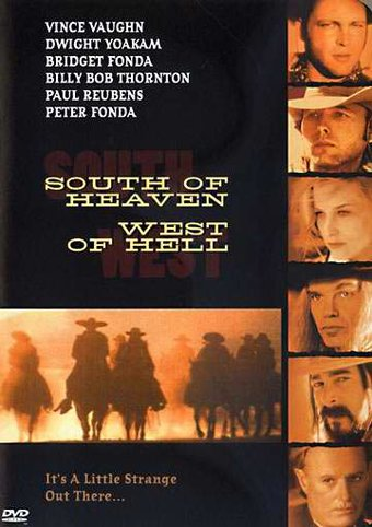 South of Heaven, West of Hell (Director's Cut -