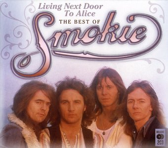 Living Next Door to Alice: The Best of Smokie