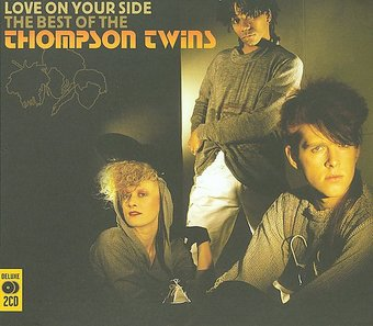 Love On Your Side: The Best Of The Thompson Twins