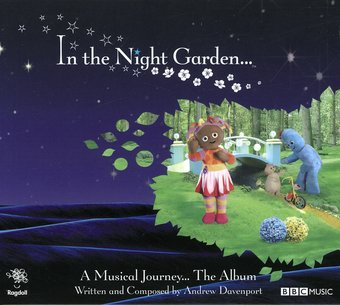 In the Night Garden... a Musical Journey