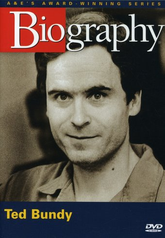 A&E Biography: Ted Bundy