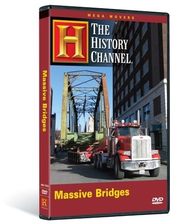 The History Channel - Mega Movers: Massive Bridges