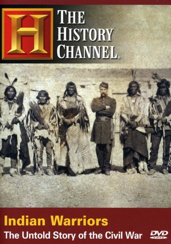 The History Channel - Indian Warriors: The Untold
