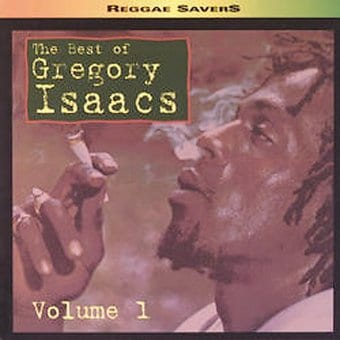 The Best of Gregory Isaacs, Volume 1
