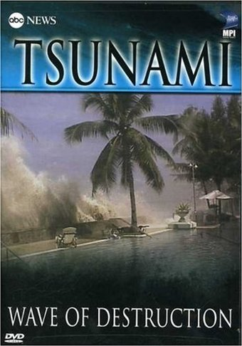 ABC News Presents - Tsunami: Wave of Destruction