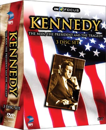 Kennedy - The Man, The President and The Tragedy