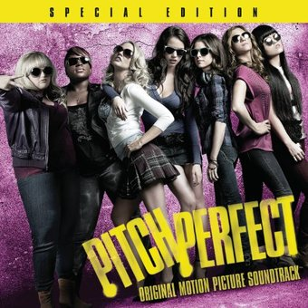 Pitch Perfect (Special Edition) (Original Motion
