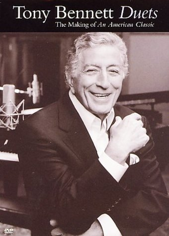 Tony Bennet - Duets: The Making of an American