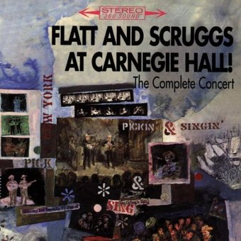 Flatt & Scruggs at Carnegie Hall! [The Complete