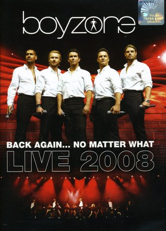 Boyzone: Back Again No Matter What - Live 2008