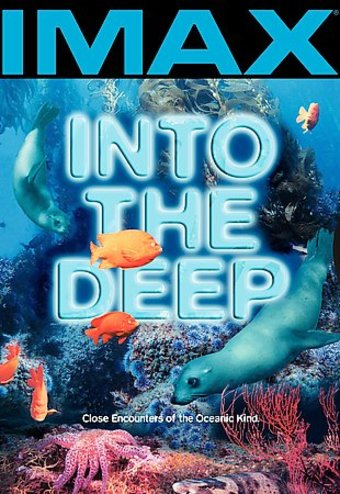 IMAX - Into the Deep