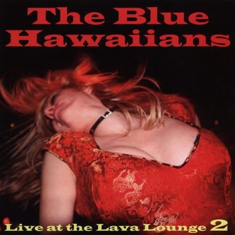Live at the Lava Lounge 2