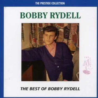 The Best of Bobby Rydell [Prestige Recordings]