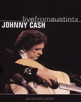 Johnny Cash - Live From Austin, Texas
