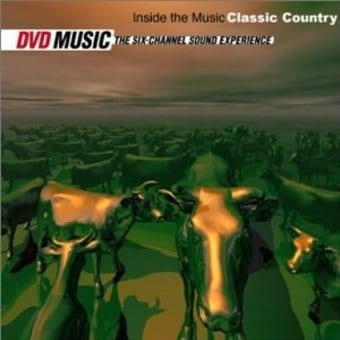 Inside The Music: Classic Country (DVD-A)