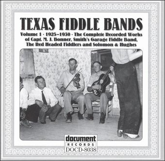 Texas Fiddle Bands, Volume 1 (1925-30)