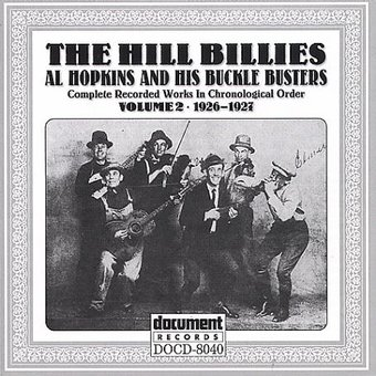 The Hillbillies: Al Hopkins & His Buckle Busters,