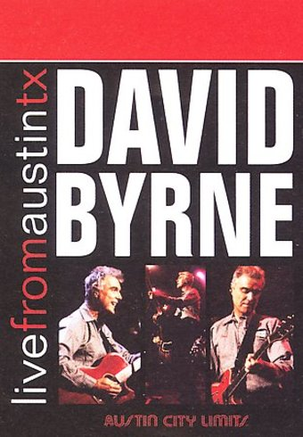 David Byrne - Live From Austin, Texas