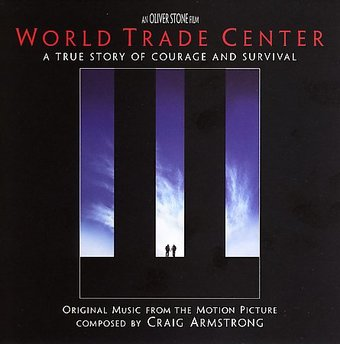 World Trade Center: A True Story of Courage and